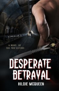 Desperate Betrayal, by Hildie McQueen