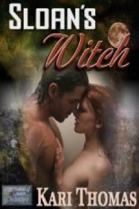 Sloan's Witch, by Kari Thomas