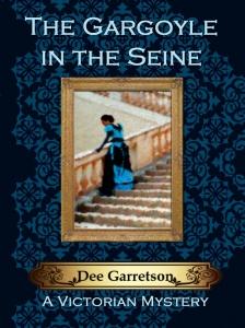 The Gargoyle in the Seine, by Dee Garretson